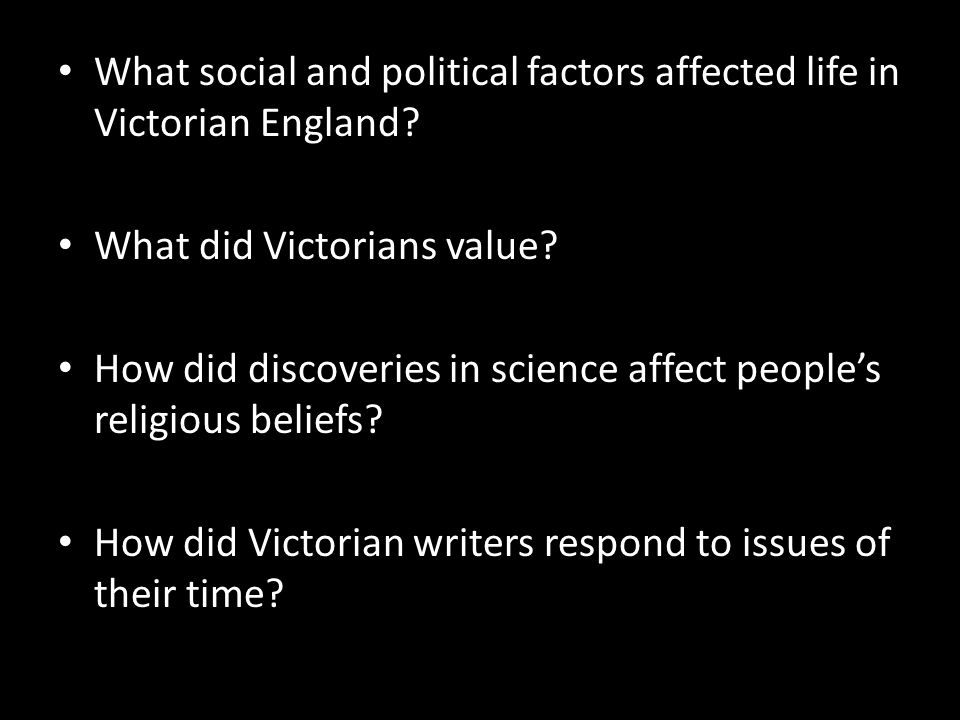 What social and political factors affected life in Victorian England.