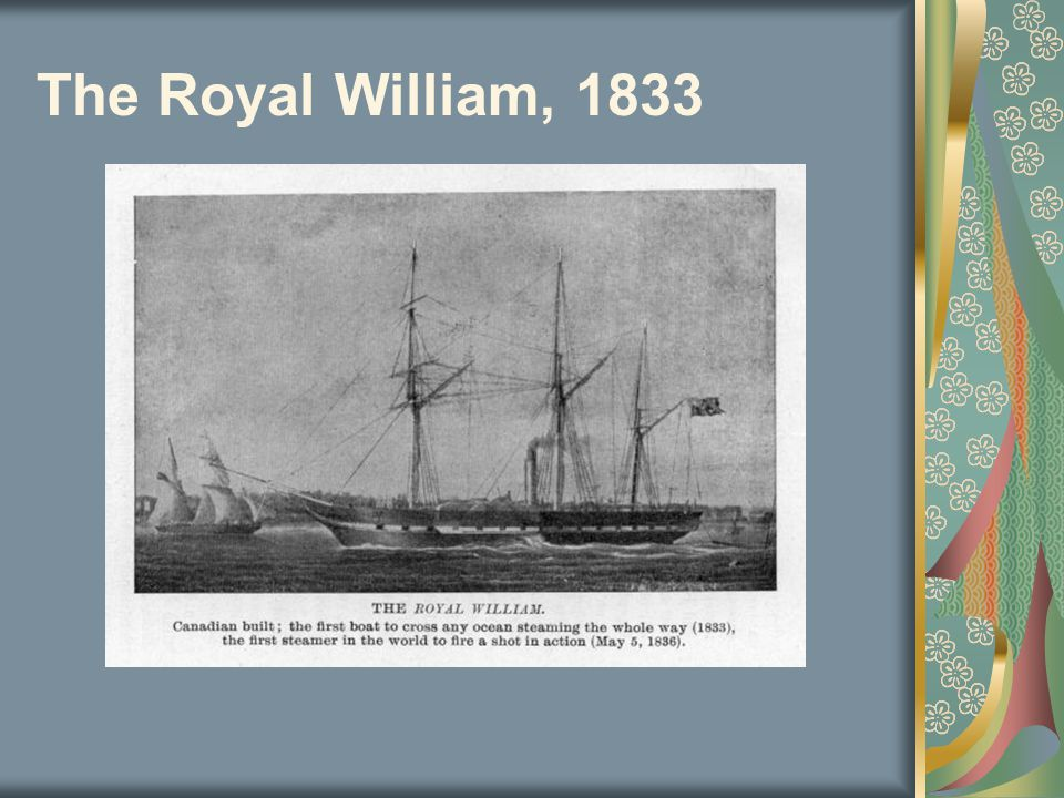 The Royal William, 1833