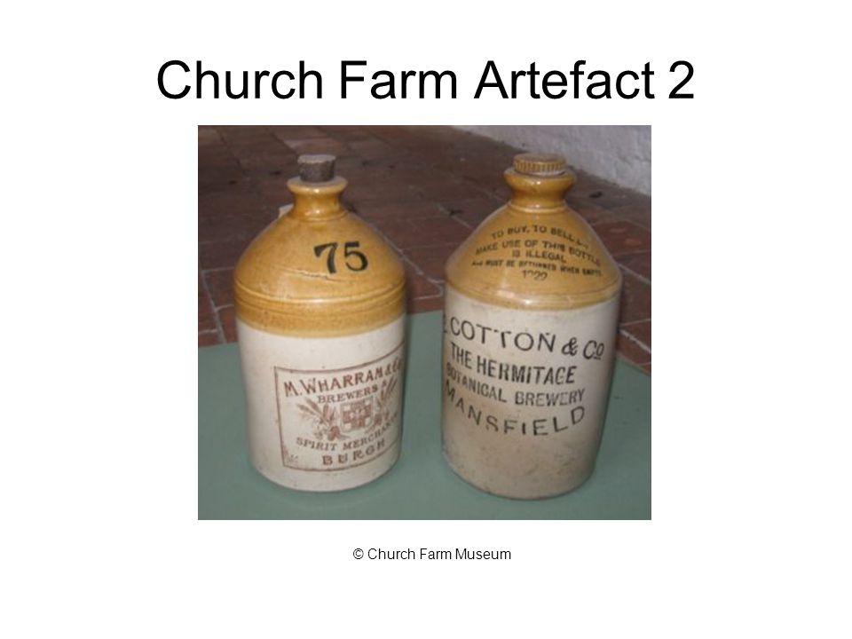 Church Farm Artefact 2 © Church Farm Museum