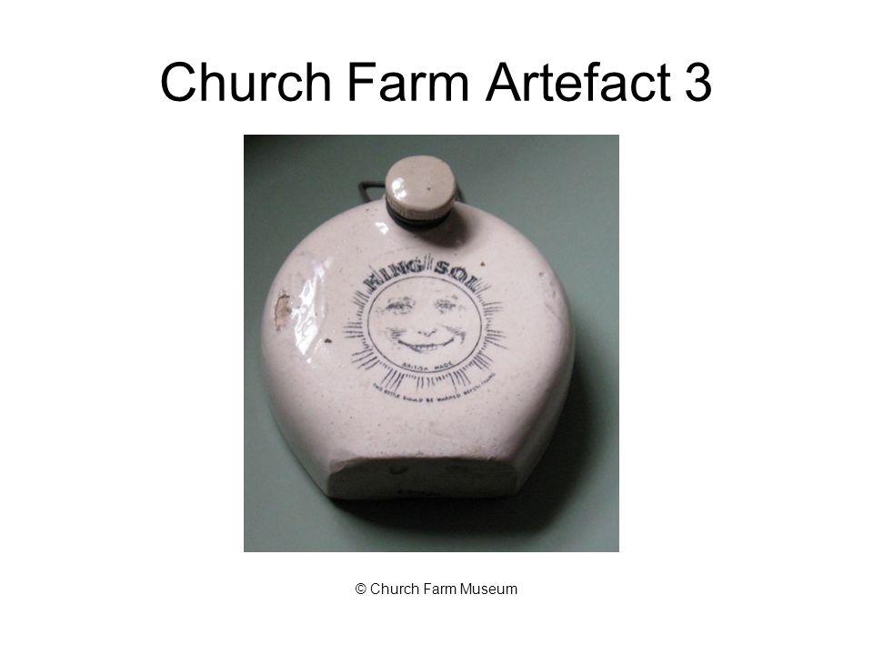 Church Farm Artefact 3 © Church Farm Museum