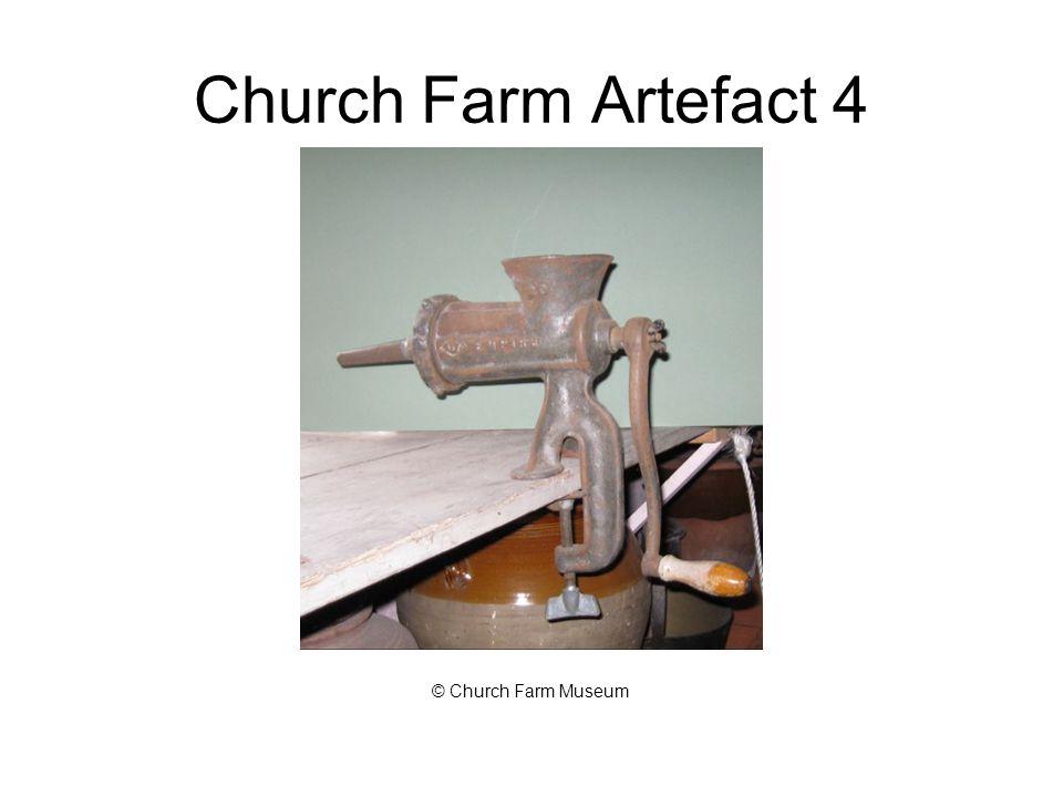 Church Farm Artefact 4 © Church Farm Museum