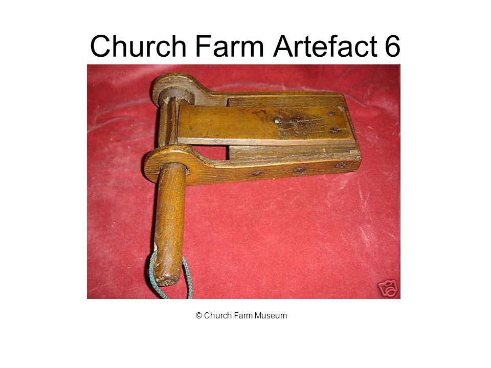 Church Farm Artefact 6 © Church Farm Museum