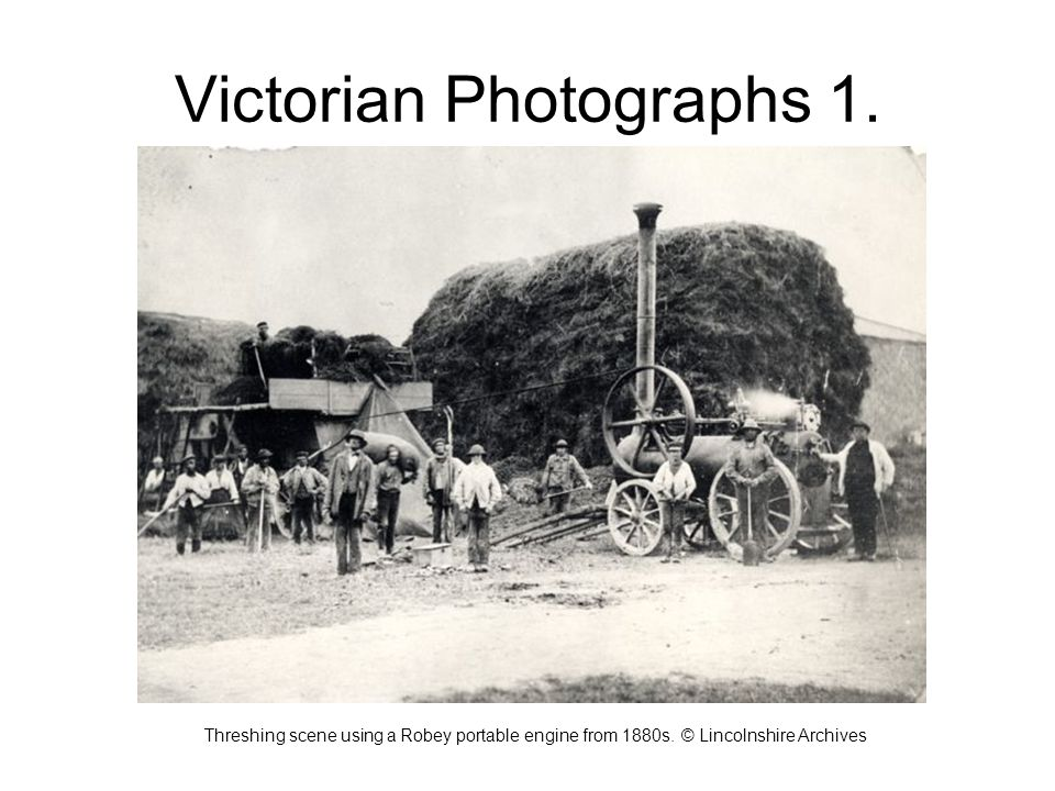 Victorian Photographs 1. Threshing scene using a Robey portable engine from 1880s.