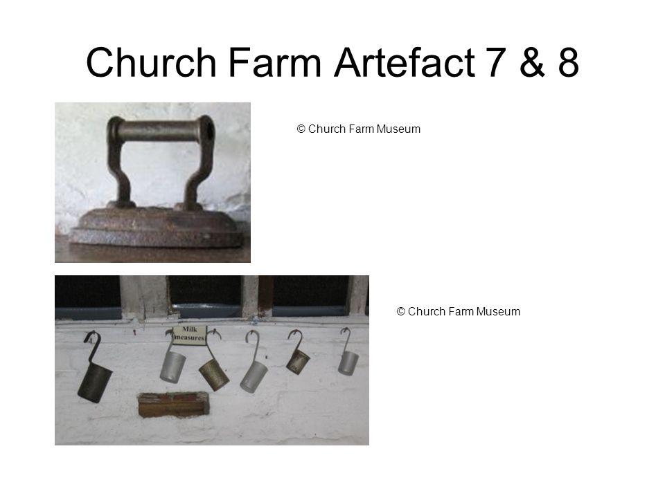 Church Farm Artefact 7 & 8 © Church Farm Museum