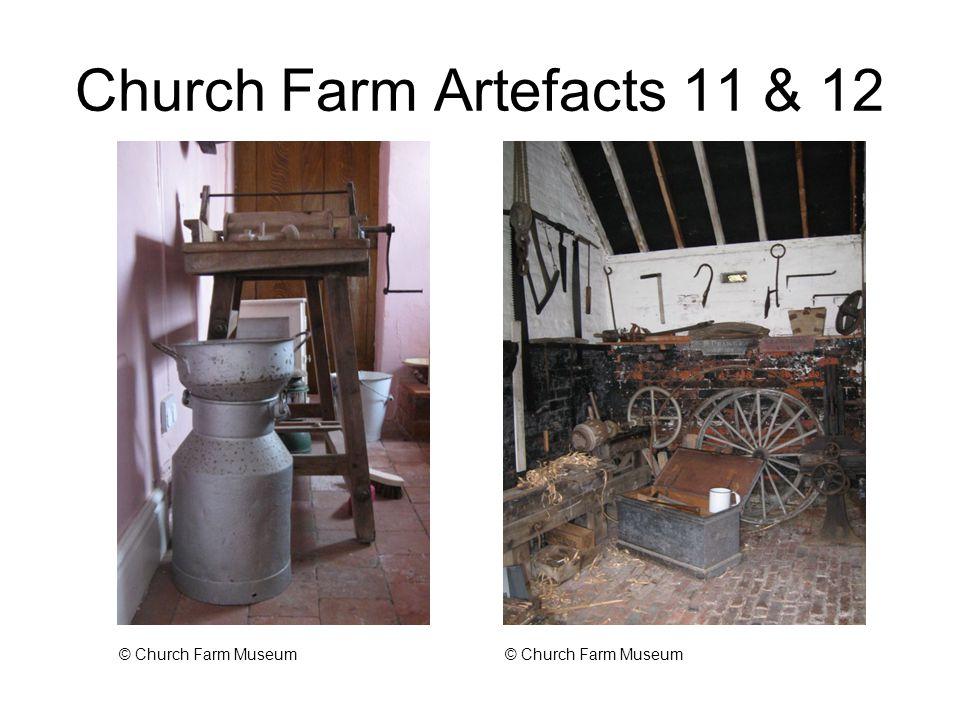 Church Farm Artefacts 11 & 12 © Church Farm Museum