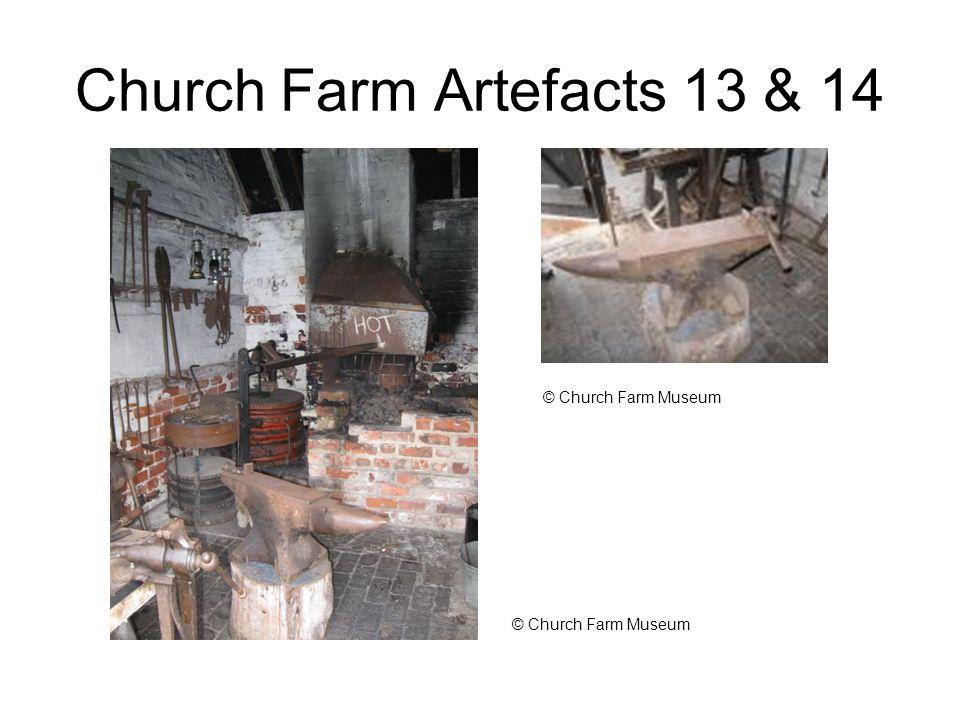 Church Farm Artefacts 13 & 14 © Church Farm Museum