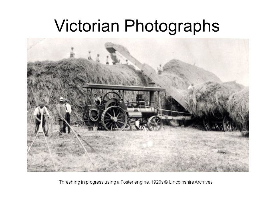 Victorian Photographs Threshing in progress using a Foster engine. 1920s © Lincolnshire Archives