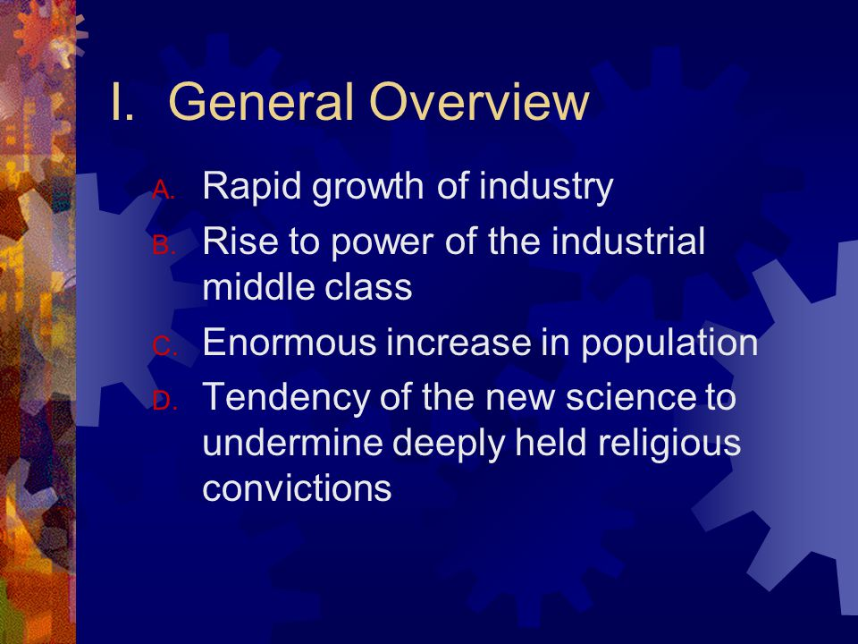 I. General Overview A. Rapid growth of industry B.