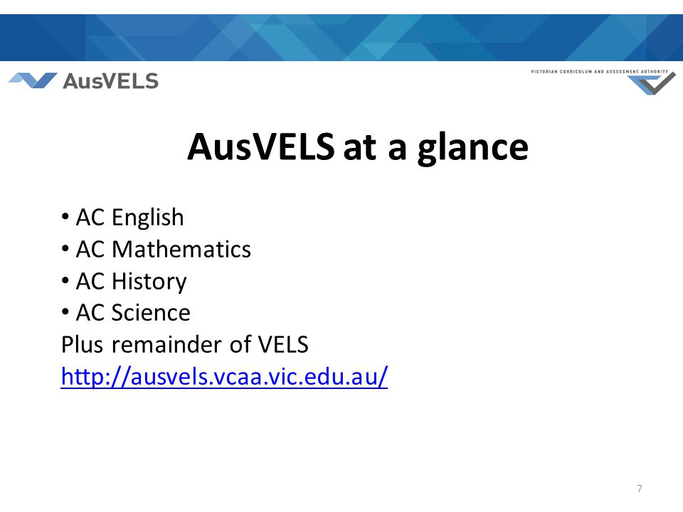 AusVELS consists of 11 Levels from F to 10 Learning Areas (domains) Strands Content descriptions Achievement standards Work samples Cross Curriculum Priorities