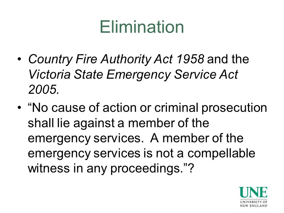 Elimination Country Fire Authority Act 1958 and the Victoria State Emergency Service Act 2005.