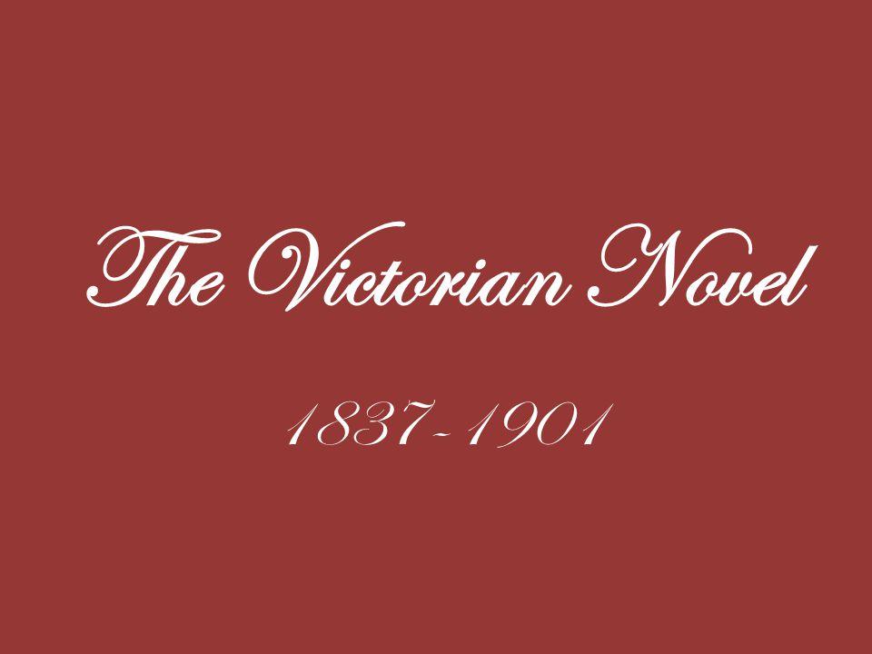 The Victorian Novel 1837-1901