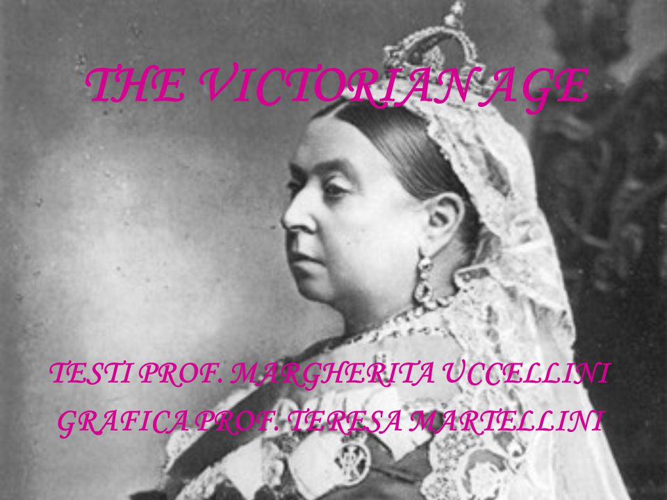 The long period known as the Victorian Age is named after Queen Victoria, who reigned from 1839 to 1901 and was related to many royal families of Europe, so that she was called the grandmother of Europe .