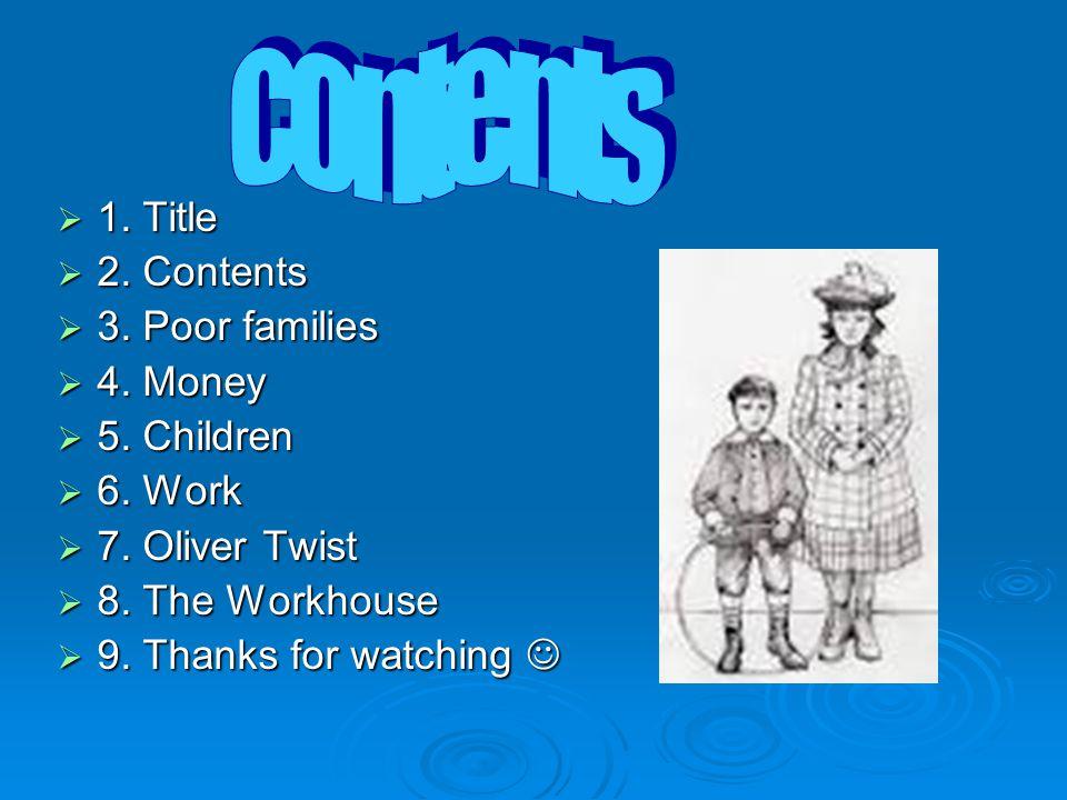  1. Title  2. Contents  3. Poor families  4.