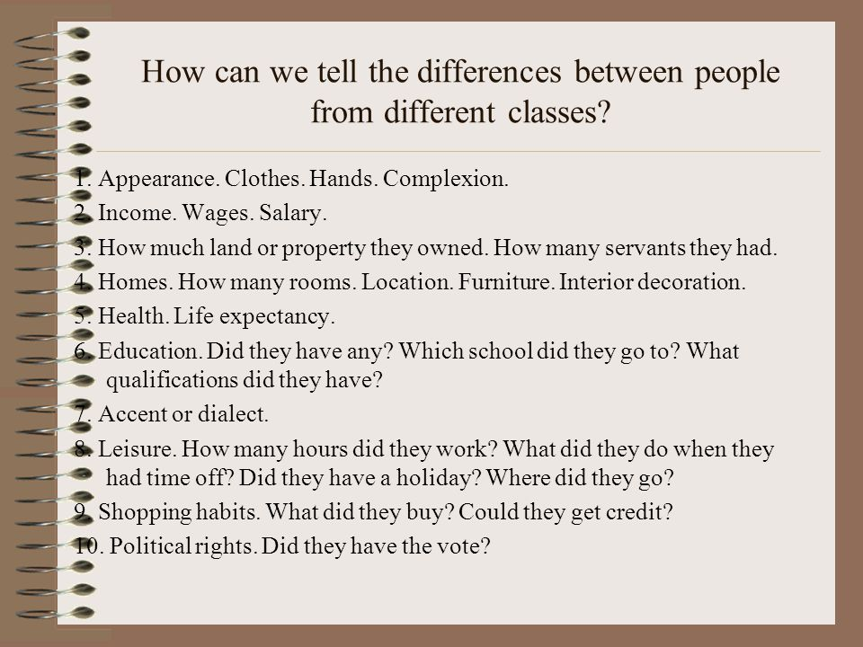 How can we tell the differences between people from different classes.
