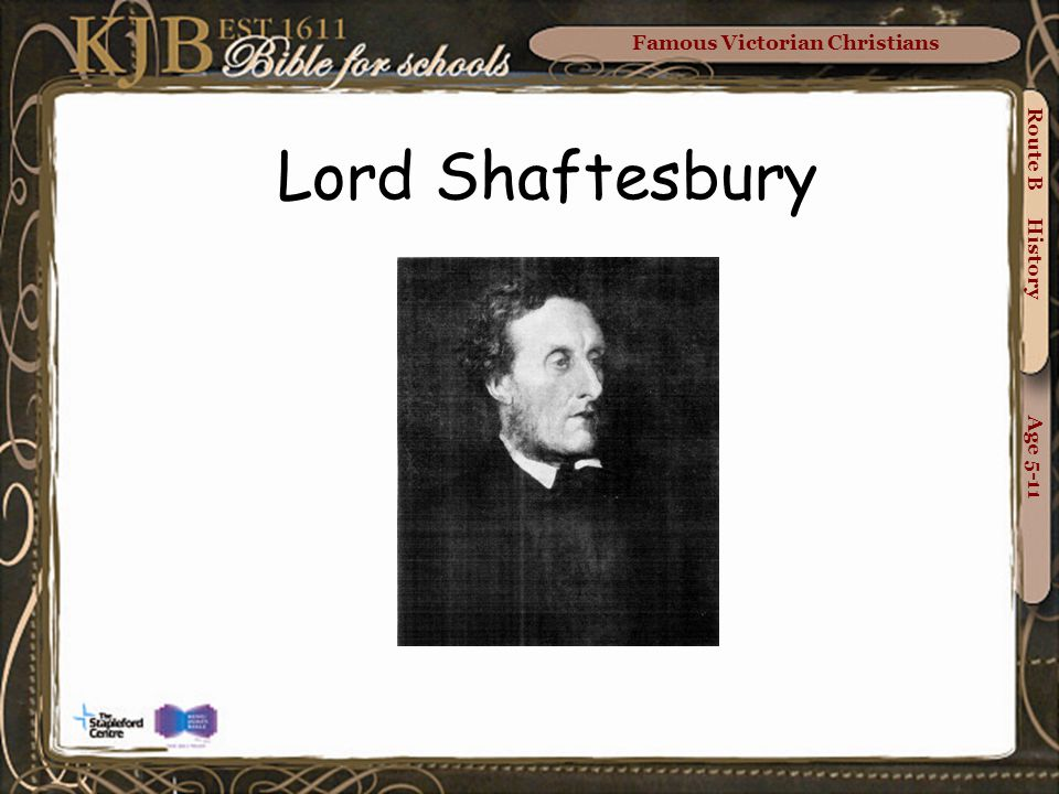 Famous Victorian Christians Route B History Age 5-11 Lord Shaftesbury