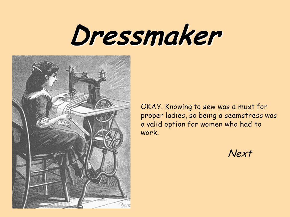 Dressmaker OKAY.