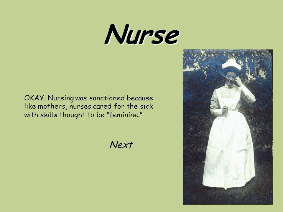 Nurse OKAY.