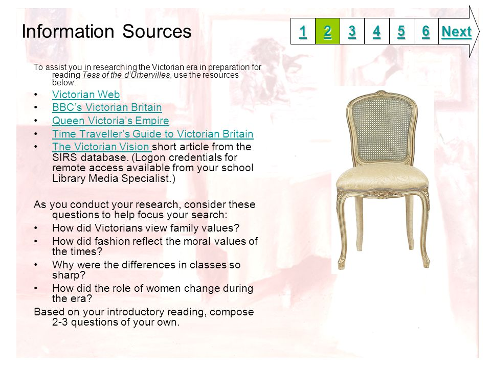 Information Sources To assist you in researching the Victorian era in preparation for reading Tess of the d'Urbervilles, use the resources below.