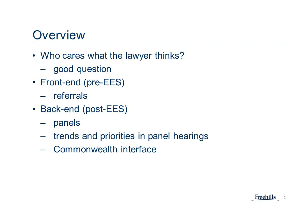 2 Overview Who cares what the lawyer thinks.