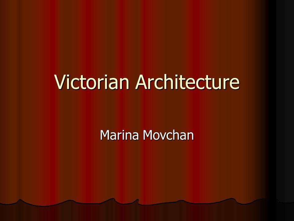 Victorian Architecture Marina Movchan