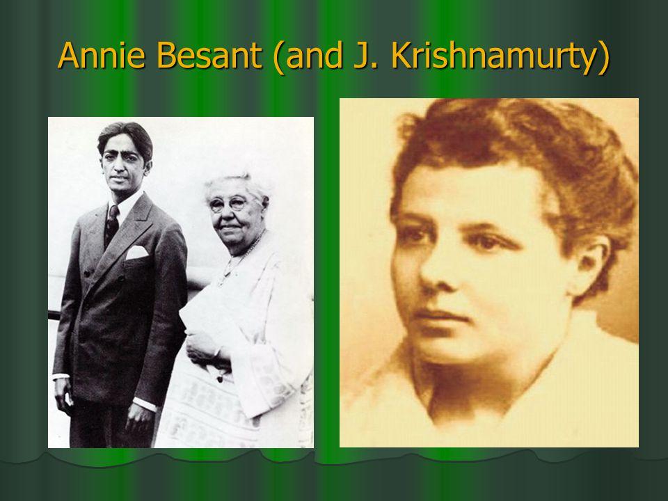 Annie Besant (and J. Krishnamurty)