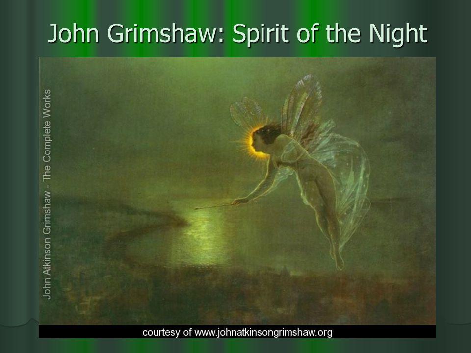 John Grimshaw: Spirit of the Night