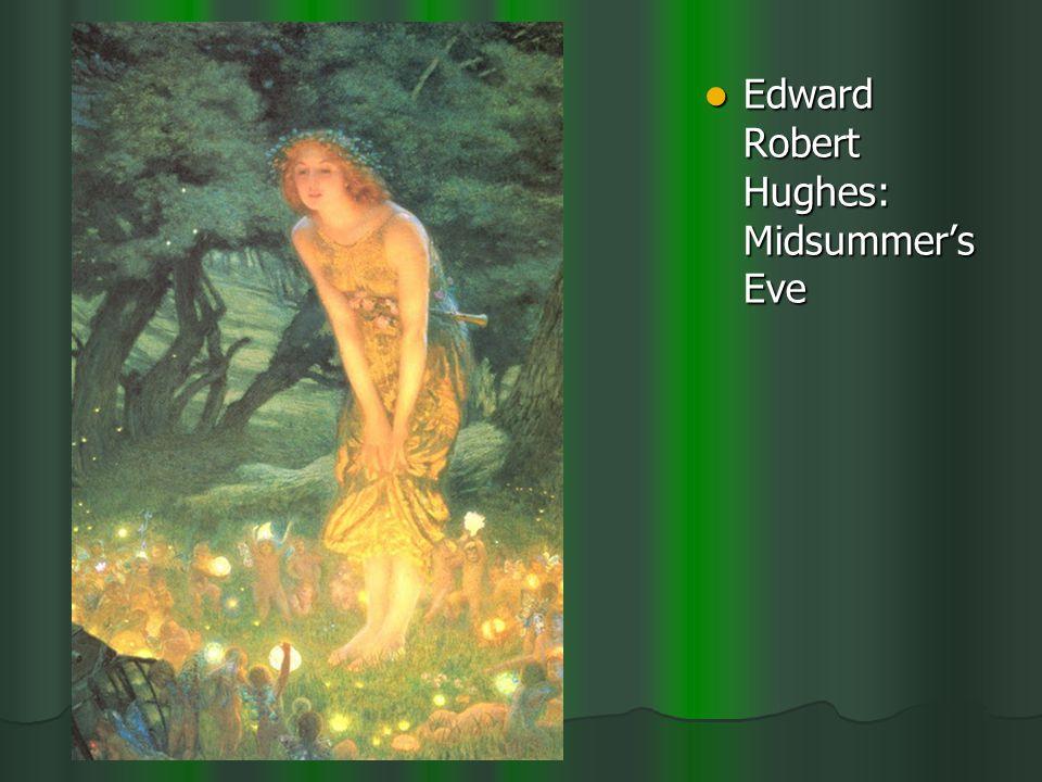 Edward Robert Hughes: Midsummer's Eve Edward Robert Hughes: Midsummer's Eve