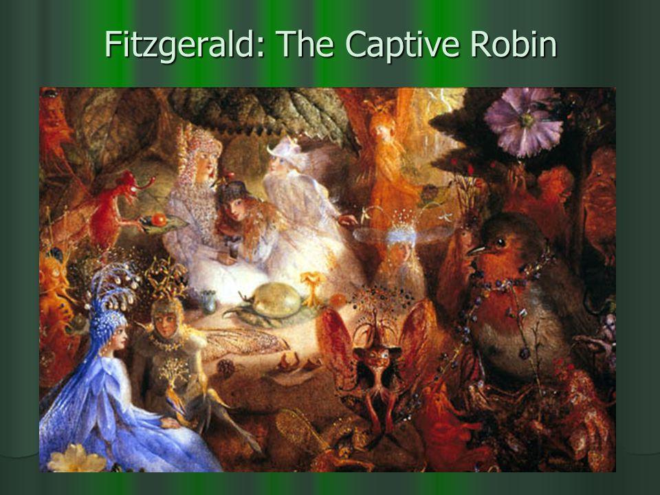Fitzgerald: The Captive Robin