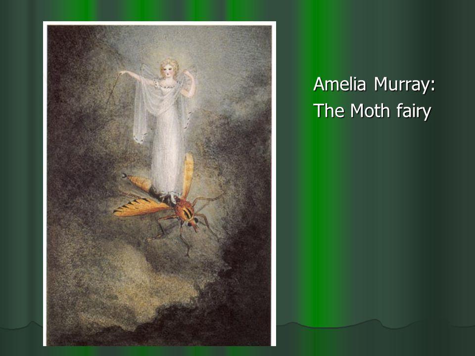 Amelia Murray: The Moth fairy