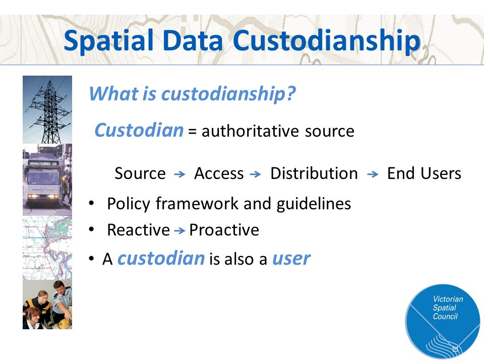 What is custodianship.