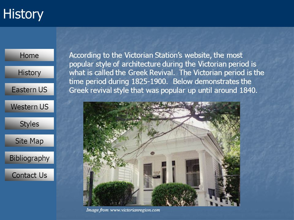 History According to the Victorian Station's website, the most popular style of architecture during the Victorian period is what is called the Greek Revival.
