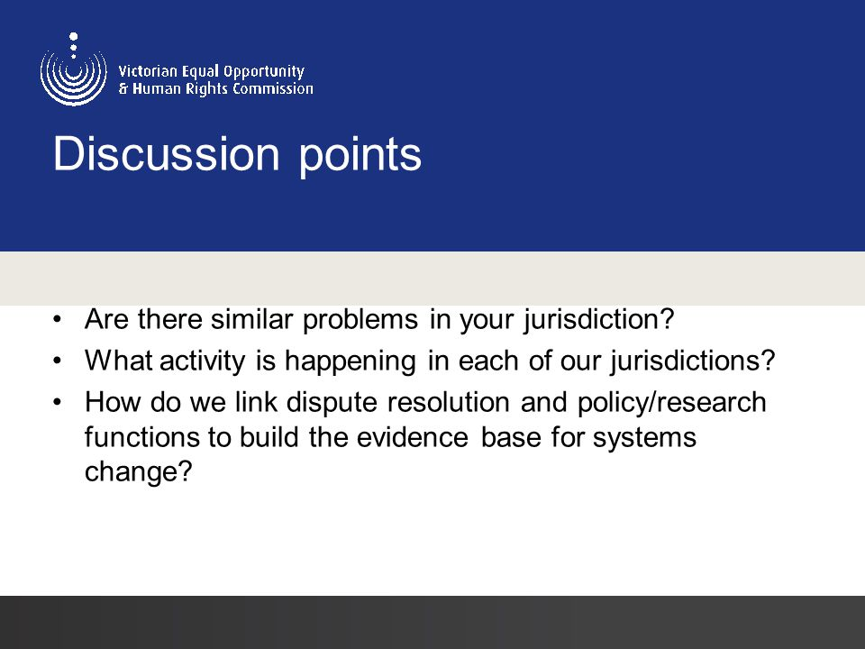 Discussion points Are there similar problems in your jurisdiction.