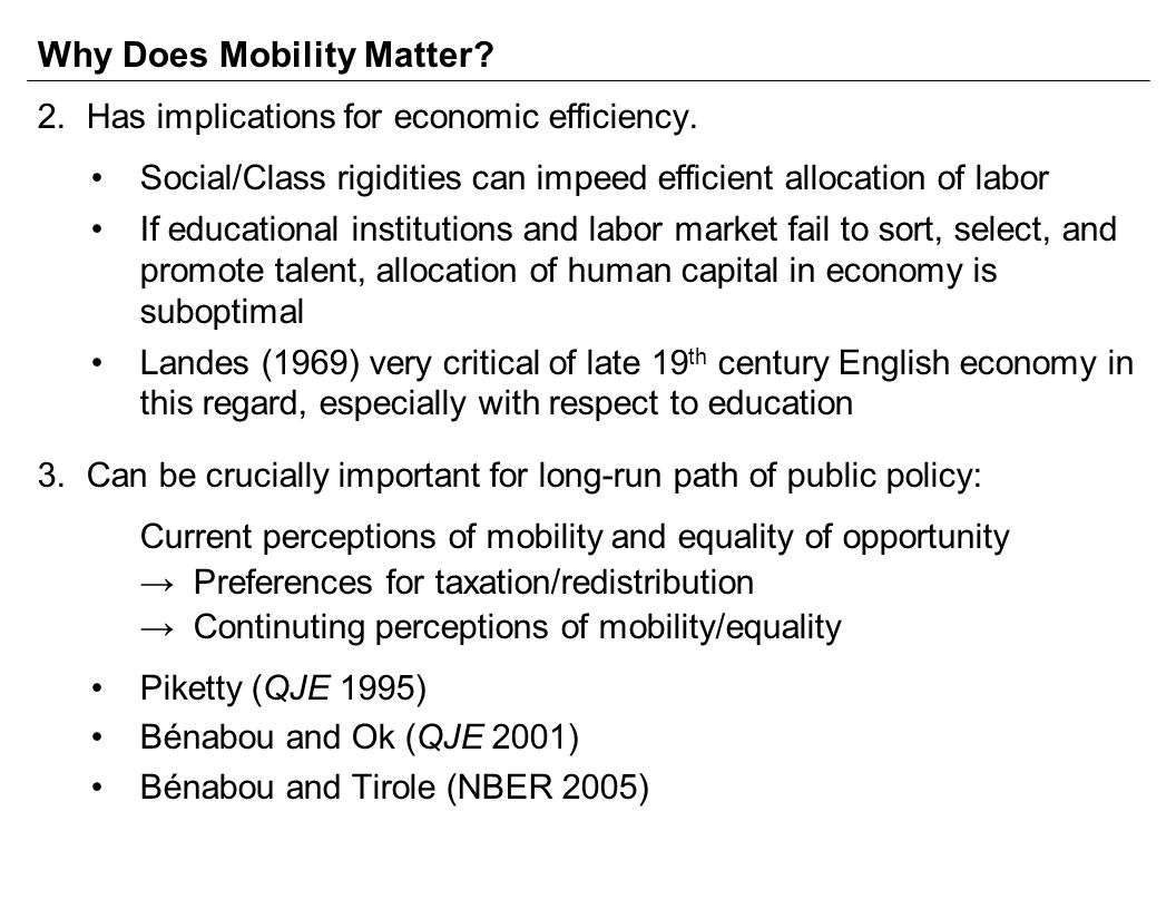 Why Does Mobility Matter. 2.Has implications for economic efficiency.