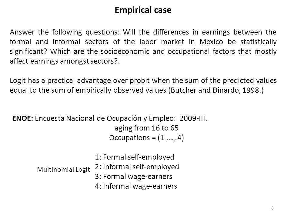 Empirical case Answer the following questions: Will the differences in earnings between the formal and informal sectors of the labor market in Mexico