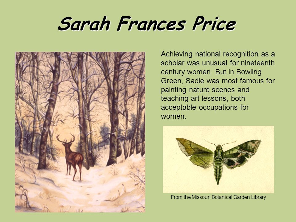Sarah Frances Price Achieving national recognition as a scholar was unusual for nineteenth century women.