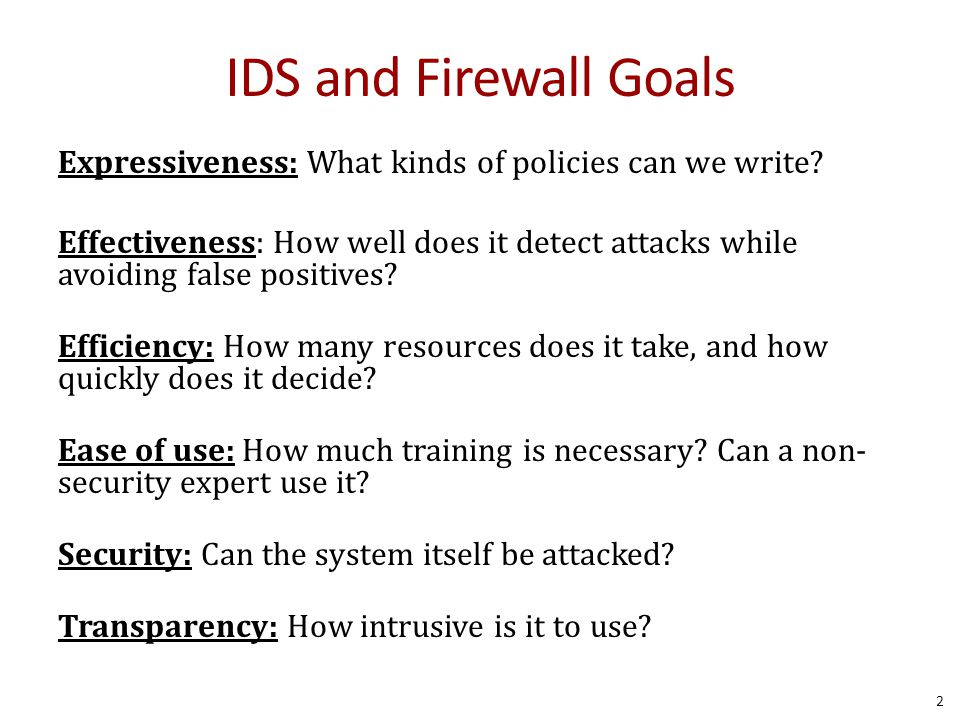 IDS and Firewall Goals Expressiveness: What kinds of policies can we write.