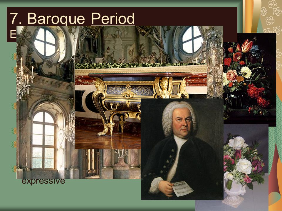 7. Baroque Period Era following the Renaissance in Europe Interesting Facts: Art is no longer just for the church or nobility, it is now accessible to