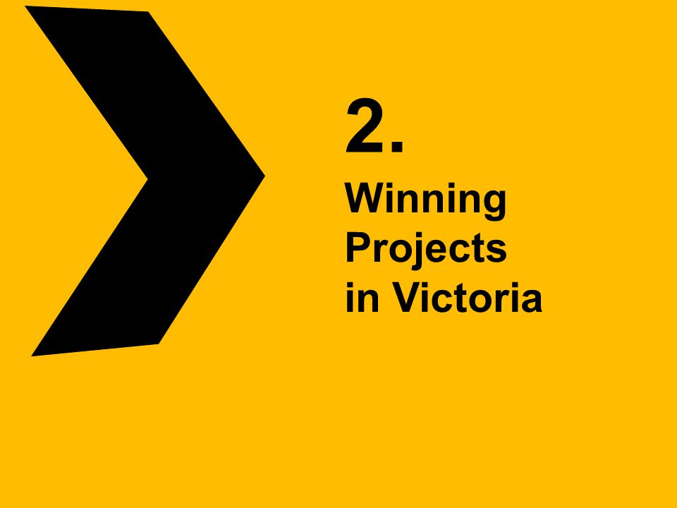 2. Winning Projects in Victoria