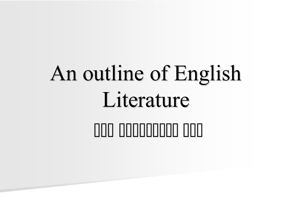 An outline of English Literature The Victorian Age