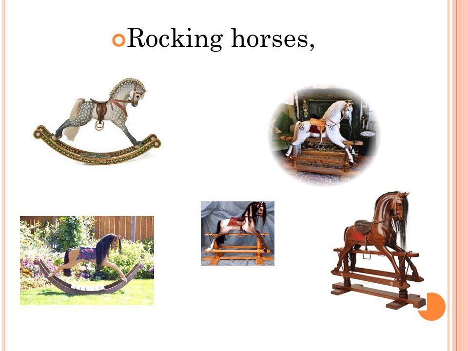 Rocking horses,