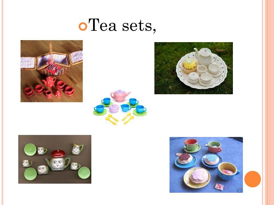 Tea sets,