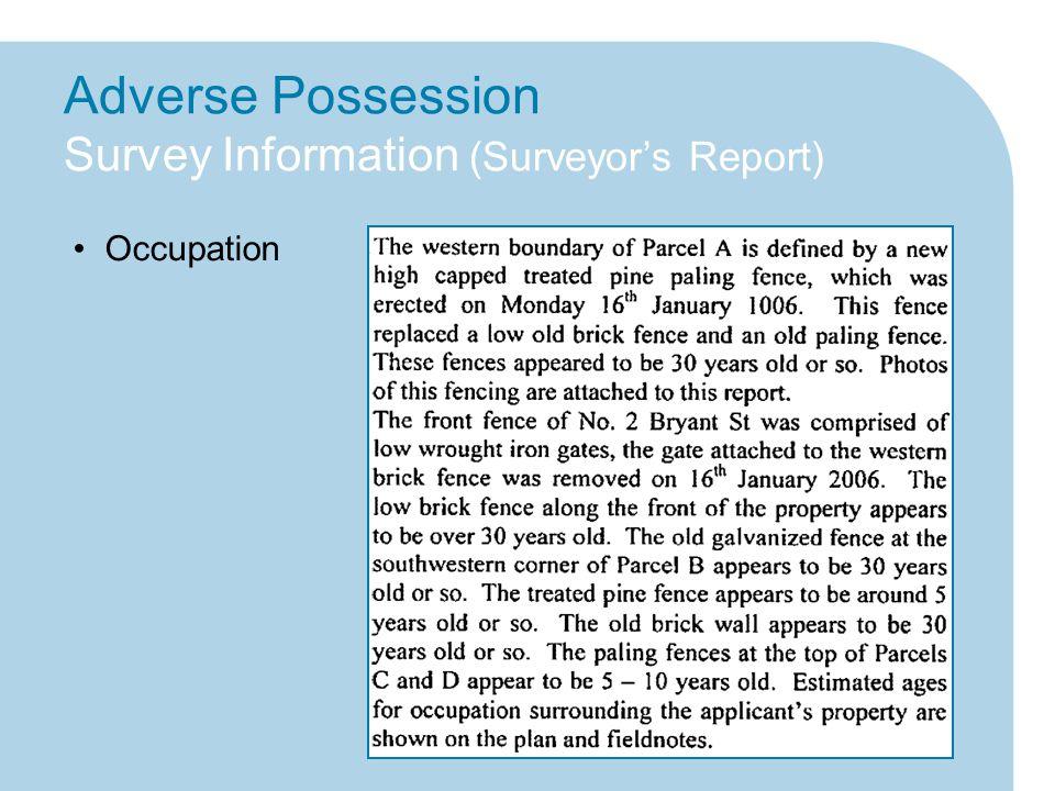 Adverse Possession Survey Information (Surveyor's Report) Occupation
