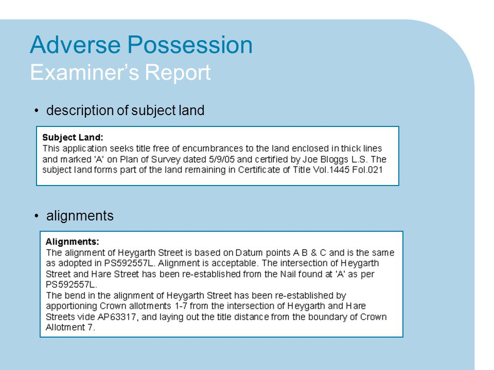 Adverse Possession Examiner's Report description of subject land alignments