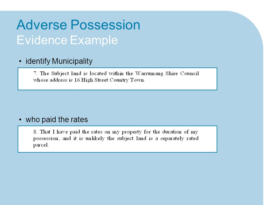 Adverse Possession Evidence Example identify Municipality who paid the rates