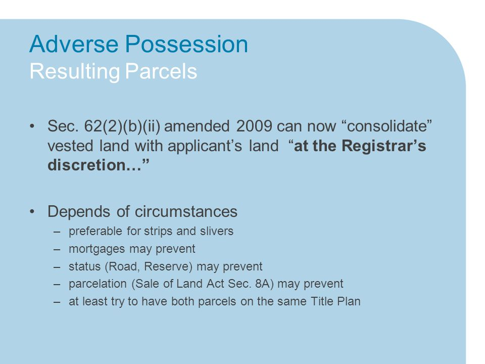 Adverse Possession Resulting Parcels Sec.