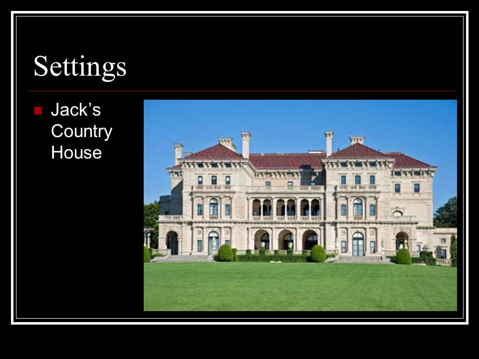 Settings Jack's Country House