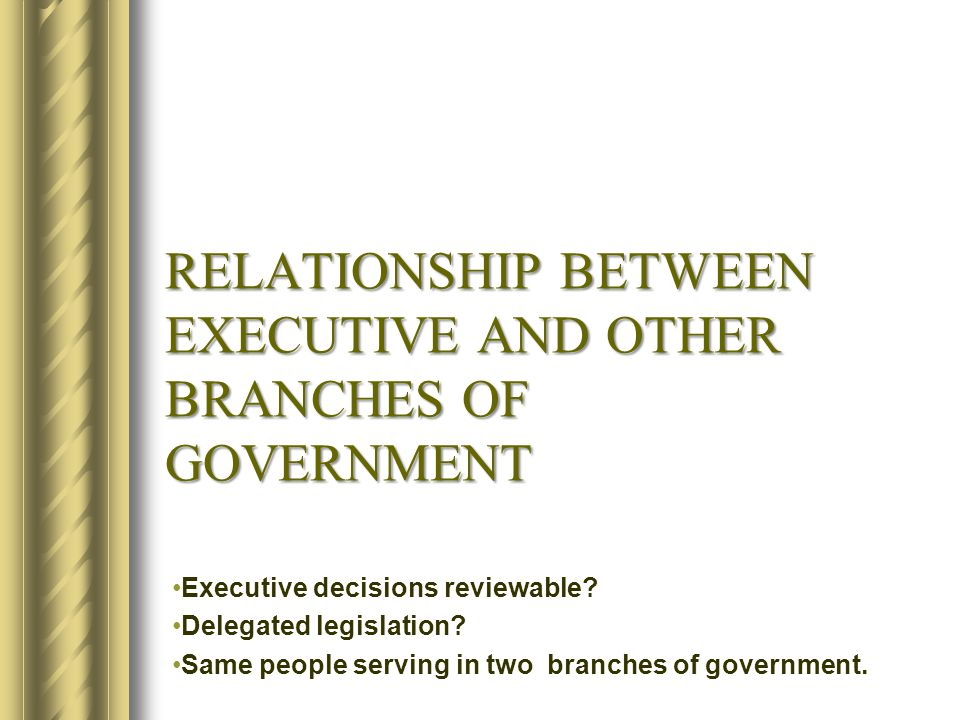 SOURCES OF EXECUTIVE POWER Statute – s61 Commonwealth Constitution Prerogative – content? Other?