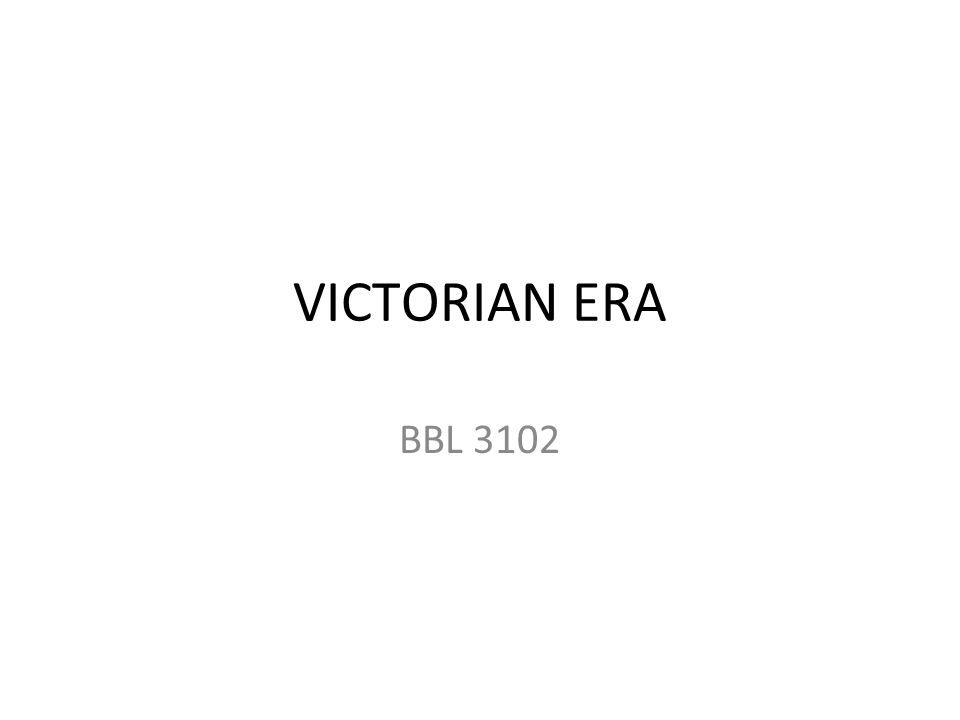 VICTORIAN ERA BBL 3102