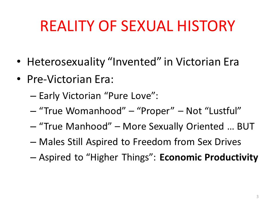 SEXUALITY: GREATLY CONFINED Sex Was for Procreation – Not Pleasure Lust Was for Prostitutes The Home/Castle Was for Love & Children Lust & Sex Was for Prostitutes This Pattern Prevailed Throughout Most Middle Ages EX: The Double Standard of Royalty & Nobility Sex for Other Woman – Male Royals Had Mistresses Think About Most U.S.