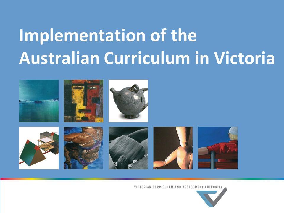 Implementation of the Australian Curriculum in Victoria